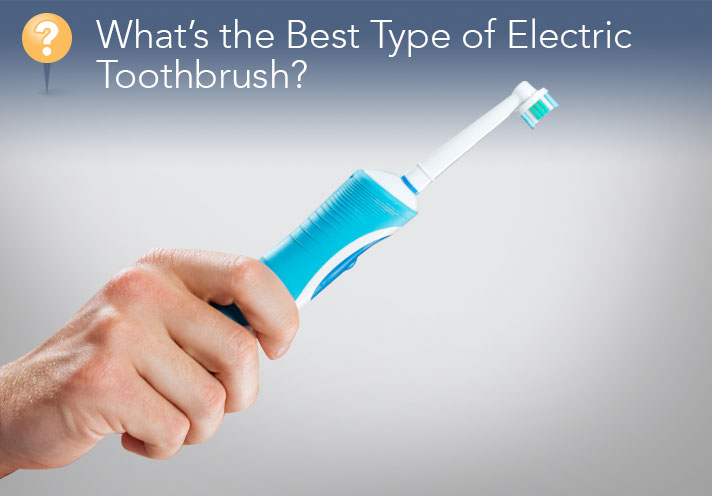 What's The Best Type Of Electronic Toothbrush?