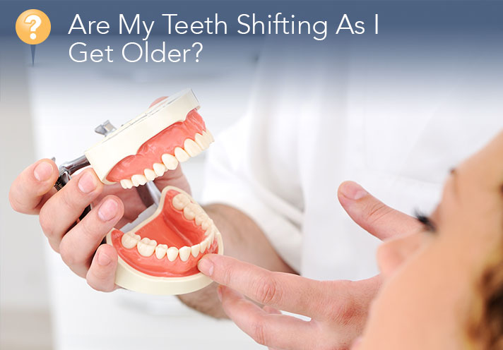 Are My Teeth Shifting As I Get Older?