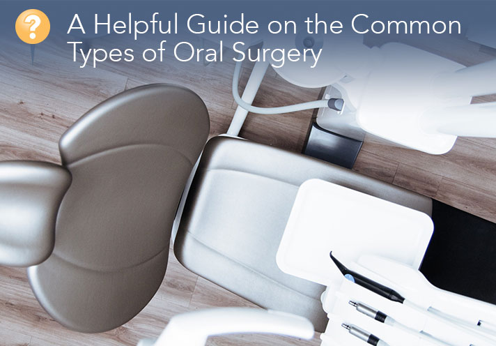 Common Types Of Oral Surgery